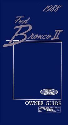 service and repair manuals 1988 ford bronco ii security system 1988 ford bronco ii owners manual user guide reference operator book fuses fluid ebay
