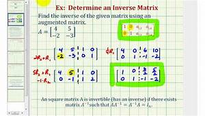 Inverse Matrix Berechnen 3x3 : ex inverse of a 2x2 matrix using an augmented matrix youtube ~ Themetempest.com Abrechnung