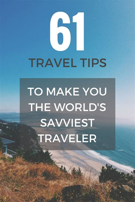 my 61 travel tips learn the how to become a master