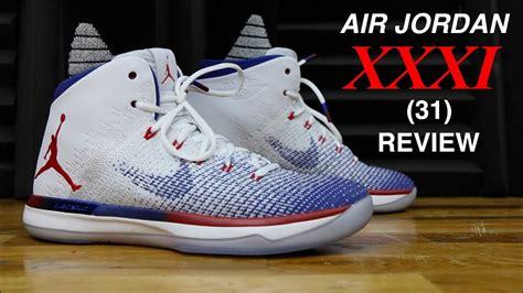 Air Jordan 31 Xxxi Review Youtube