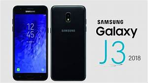 Samsung Galaxy J3  2018  Release Date  Price  Specification  Features  U0026 More