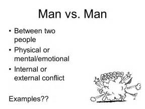 Internal vs Man Conflict Examples