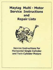 Maytag Multimotor Service Book 72 Twin Parts Gas Engine