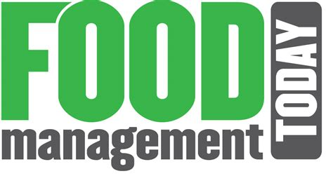 cuisine am駭agement food management today the quality magazine for the food processing and manufacturing sector
