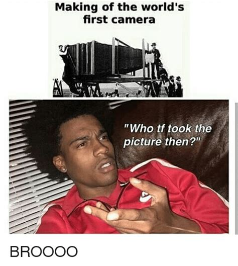 The First Meme - 25 best memes about world first camera world first camera memes