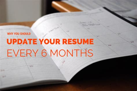 why you should update your resume every 6 months re post