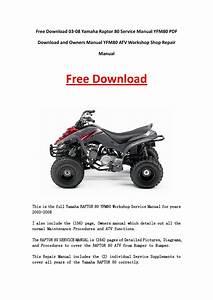 03 08 Yamaha Raptor 80 Service Manual Yfm80 Pdf Download And Owners Manual Yfm80 Atv Workshop