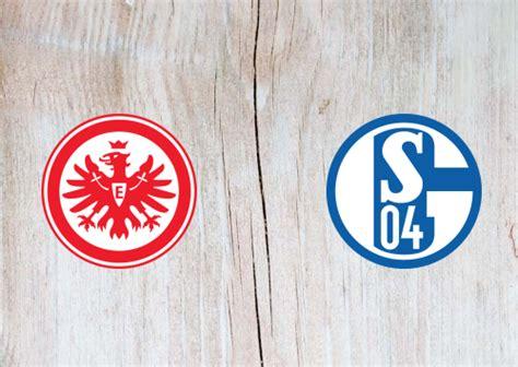 Eintracht Frankfurt vs Schalke 04 -Highlights 17 January ...