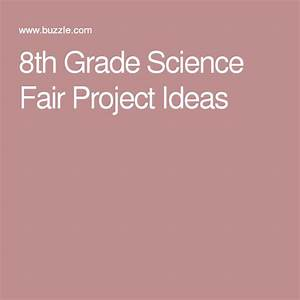 Scientific Method Projects For 8th Graders