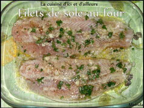 cuisiner filet de sole recettes de filets de sôle et cuisine au four