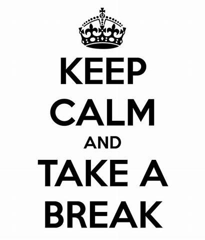 Break Taking Keep Calm Poker