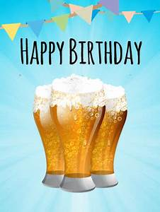 Celebrate with Beers! Happy Birthday Card   Birthday ...