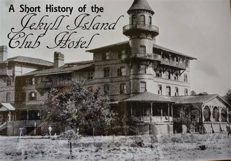 A Short History Of The Jekyll Island Club Hotel Cosmos