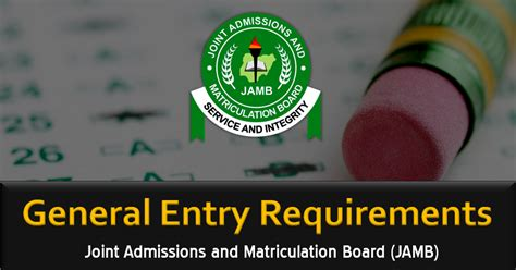 jamb general admission entry requirements utme de