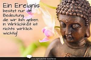 Buddha Sprüche Bilder : spr che leben ein ereignis besitzt nur die bedeutung die wir ihm geben in wirklichkeit ist ~ Orissabook.com Haus und Dekorationen