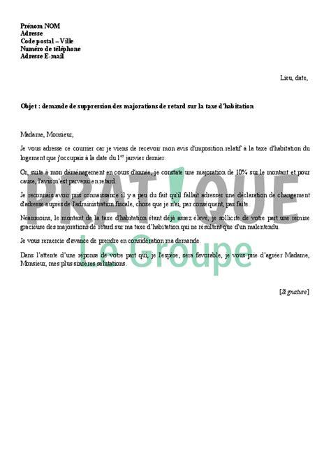 demande de suppression des majorations de retard sur la - Modele Lettre Exoneration Taxe Amenagement