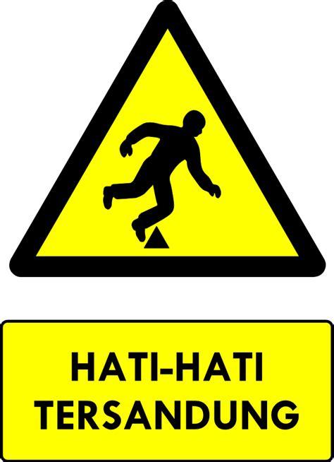 rambu  kumpulan rambu bahaya  safety sign ahli