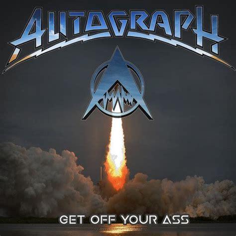 Autograph  Get Off Your Ass!  The Rock Blog