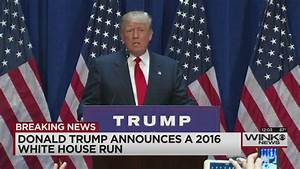 Donald Trump is running for president in 2016 | WINK NEWS