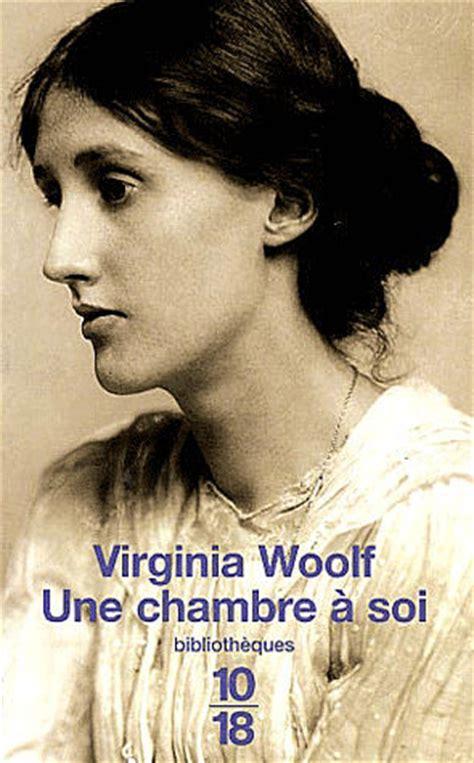 virginia woolf une chambre à soi une chambre à soi de virginia woolf la bouche à oreilles