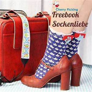 Retro Rucksack Selber Nähen : freebook zum socken n hen sockenliebe von cherry picking swafing ~ Orissabook.com Haus und Dekorationen