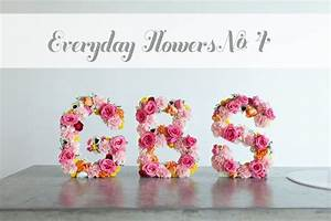 everyday flowers number four handmaker of things With fresh flower letters