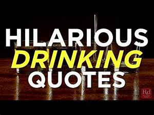 Hilarious Drinking Quotes - YouTube