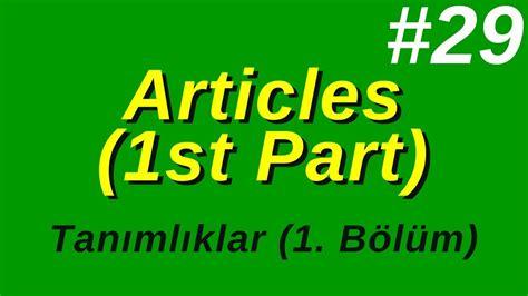 29 Articles 1st Part (tanımlıklar 1 Bölüm) Youtube