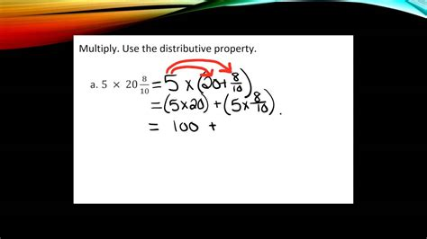 Multiplying Fractions With The Distributive Property Youtube