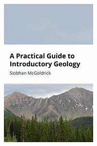 A Practical Guide To Introductory Geology  U2013 Simple Book