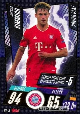 Joshua kimmich scouting report table. Card PP-8: Joshua Kimmich - Topps UEFA Champions League 2020-2021. Match Attax - laststicker.com