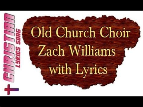 Old Church Choir Lyrics Buzzplscom
