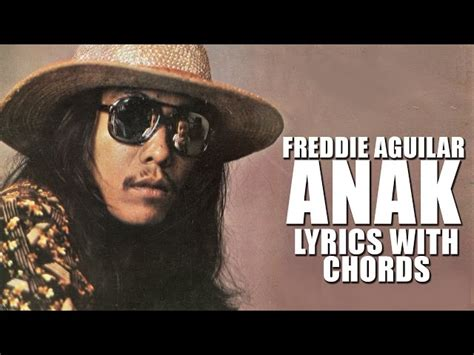 Anak Freddie Aguilar Official Lyric Video With Chord