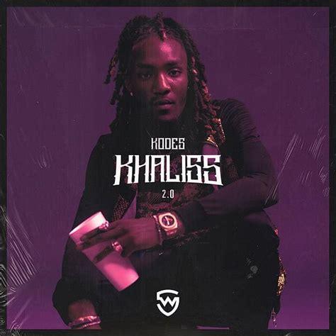 Kodes - Khaliss 2.0 Lyrics   Genius Lyrics