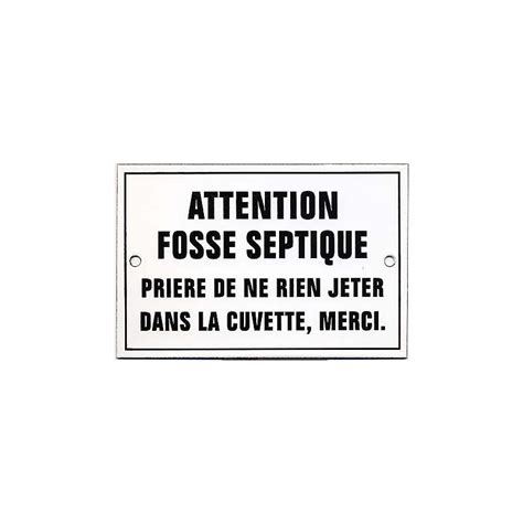 plaque 233 maill 233 e attention fosse septique 15x10cm