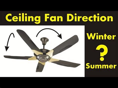 what direction should a ceiling fan turn in the winter ceiling fan for summer best home design 2018