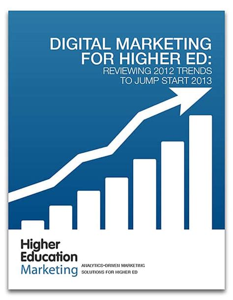 digital marketing for education free digital marketing for higher ed ebook now available