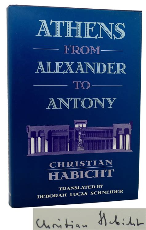 Christian Habicht ATHENS FROM ALEXANDER TO ANTONY Signed ...