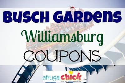 Busch Gardens Williamsburg Promo Code by Busch Gardens Williamsburg Coupons Archives A Frugal
