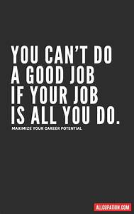 Quotes of the D... Job Positive Quotes