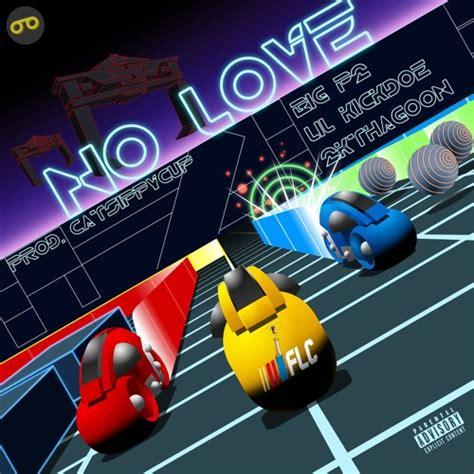 P2thegoldmask  No Love (feat 2kthagoon & Lil'kickdoe