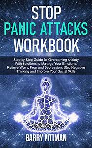 Read Online Stop Panic Attacks Workbook  Step By Step
