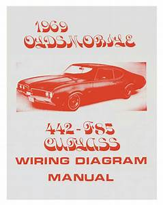 Wiring Diagram Manuals Fits 1969 Cutlass  442   Opgi Com