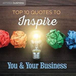 Top 10 Quotes t... Doterra Oils Quotes