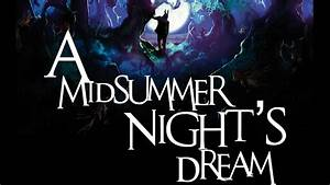 A Midsummer Nightu002639s Dream At Rugby Theatre Youtube
