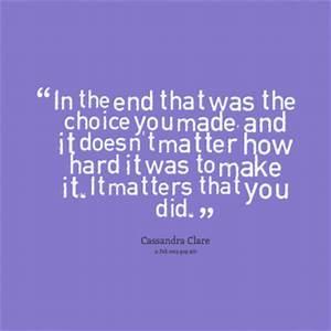 Hard Choices Quotes. QuotesGram