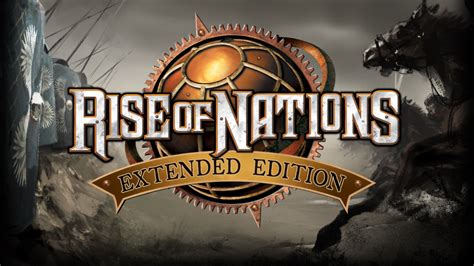 rise of nations extended edition available now on windows