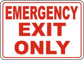 Emergency Exit Only Signs Printable