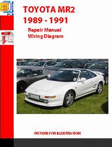 Toyota Mr2 1989 - 1991 Repair Manual Wiring Diagram