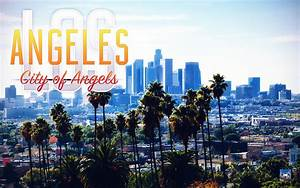Los Angeles City Of Angels Home Design